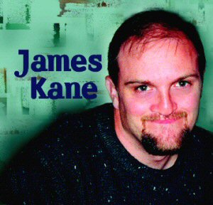 James Kane 2004 CD Demo ~ Living Water Music, Inc.