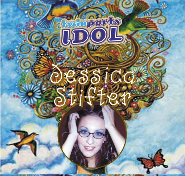 jessica stifter, twin ports idol, idol all star, cd release, cd demo, scholarship